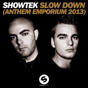 Slow down anthem emporium 2013 radio edit large