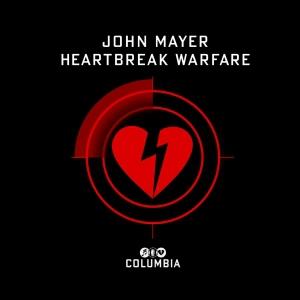 John mayer heartbreak warfare