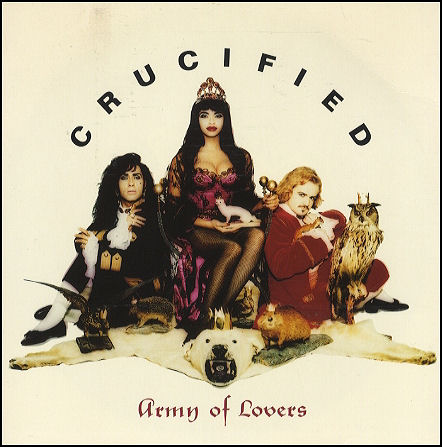 Army of lovers crucified 83713