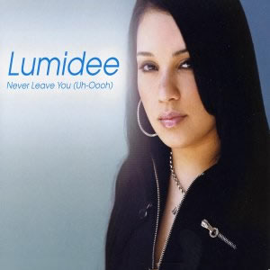 Lumidee never leave you  2528uh oooh 2529 s