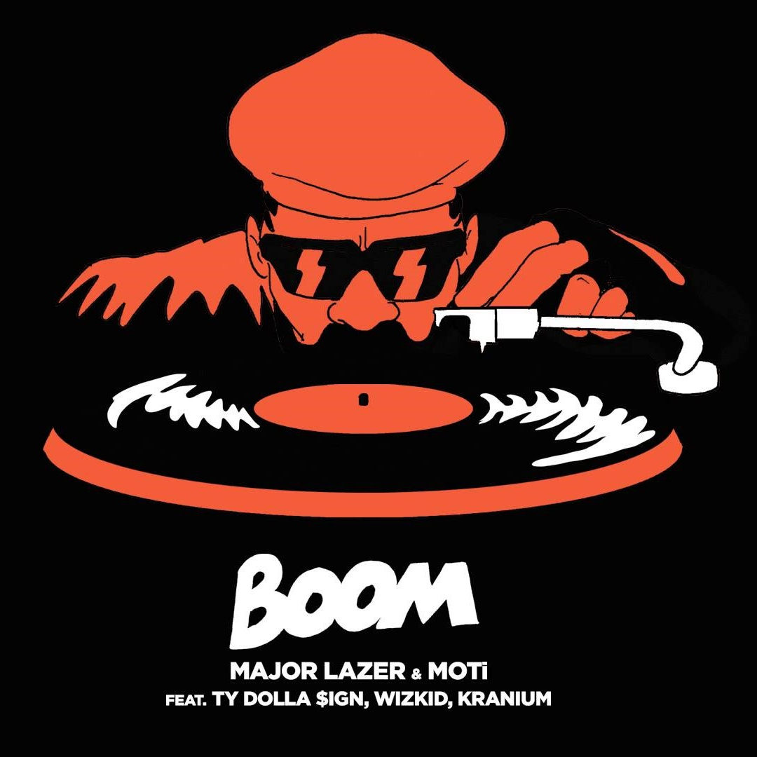 Major lazer feat moti ty dolla  ign wizkid kranium boom s