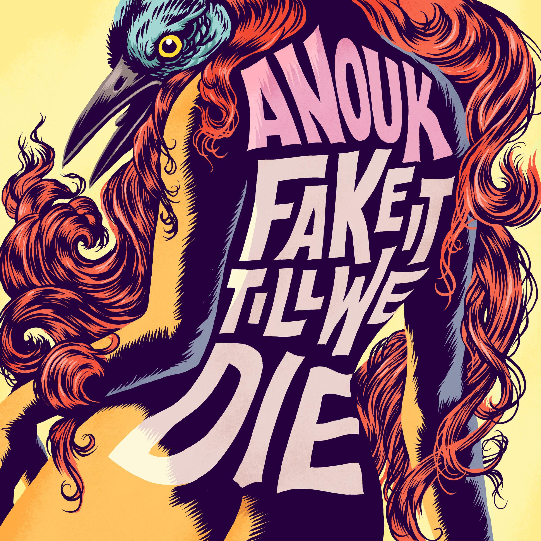Anouk fake it till we die 2016 2480x2480