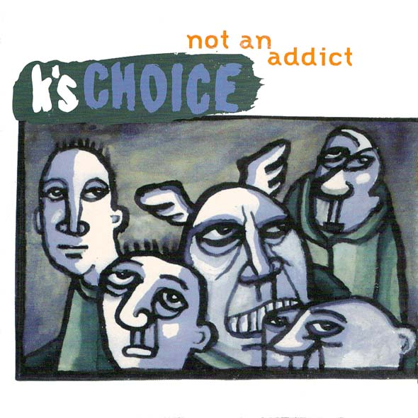 K 2527s choice not an addict