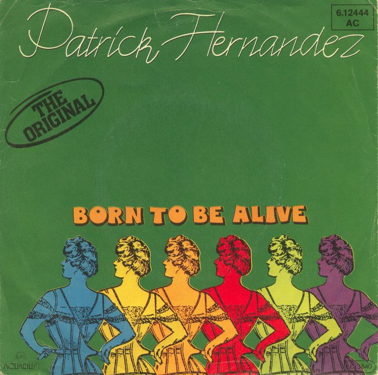 Patrick hernandez born to be alive aquarius 3