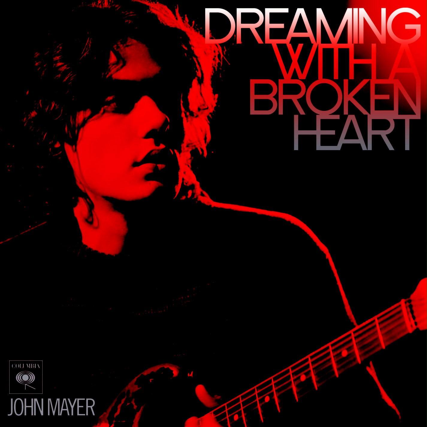 Dreaming 2bwith 2ba 2bbroken 2bheart 2b  2bjohn 2bmayer