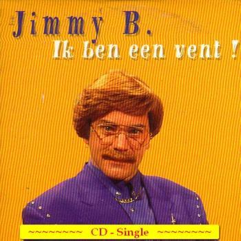Jimmy b ik ben een vent s