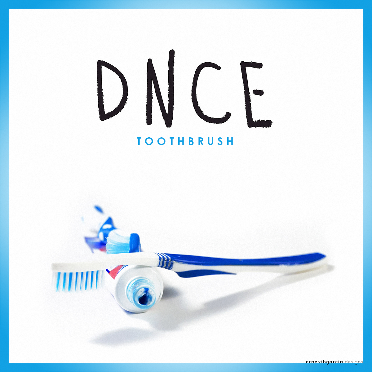 Dnce toothbrush ernesth garcia