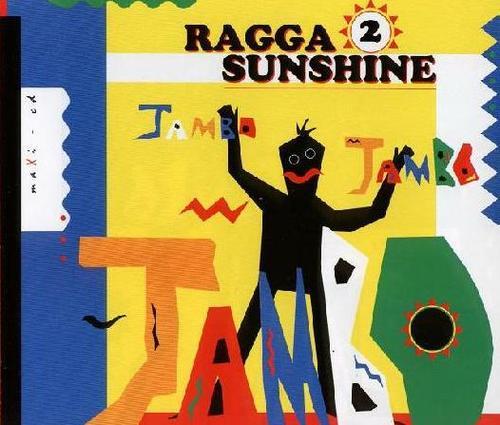 Ragga+2+sunshine+jambo+jambo+jambo