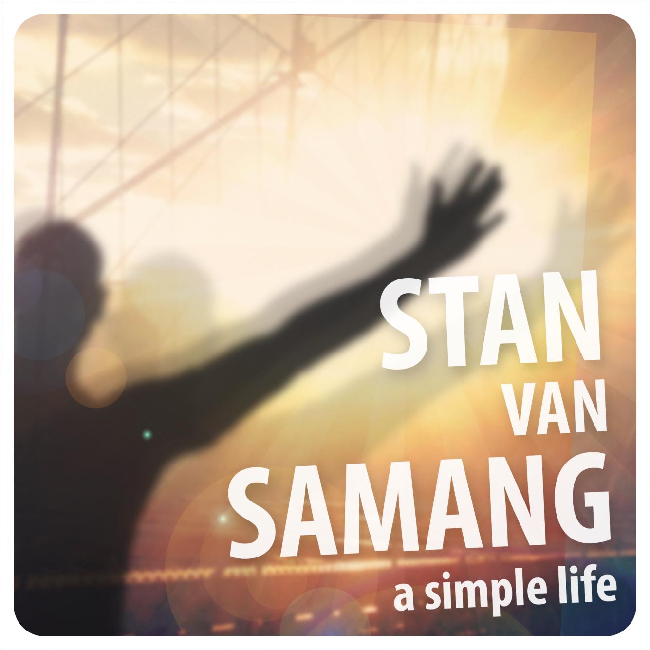 Artwork a simple life stan van samang