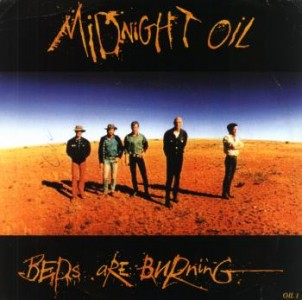 Midnight+oil+ +beds+are+burning