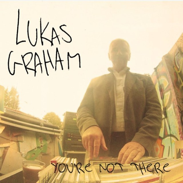 Lukas graham youre not there 2016