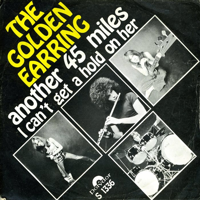 The golden earring another 45 miles polydor