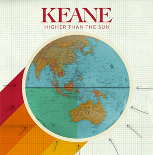 Keane higher than the sun 2013