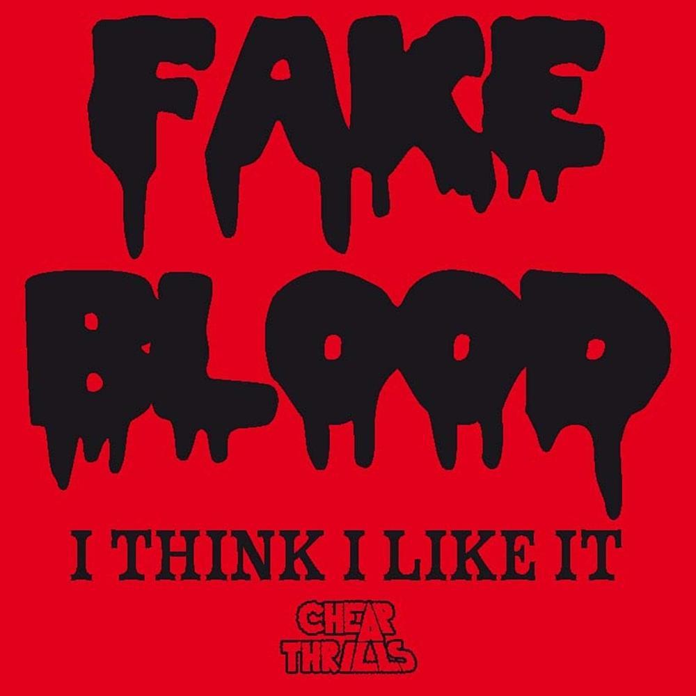 Fake blood i think i like it s