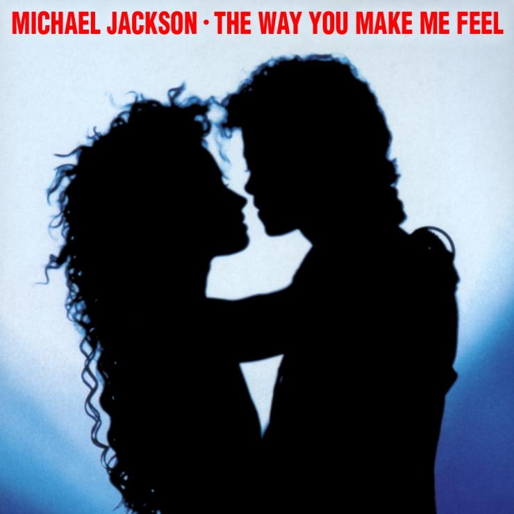 The way you make me feel