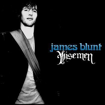 James blunt wisemen