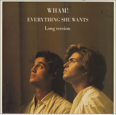 Wham+ +everything+she+wants+ +12 22+record 2fmaxi+single 23269