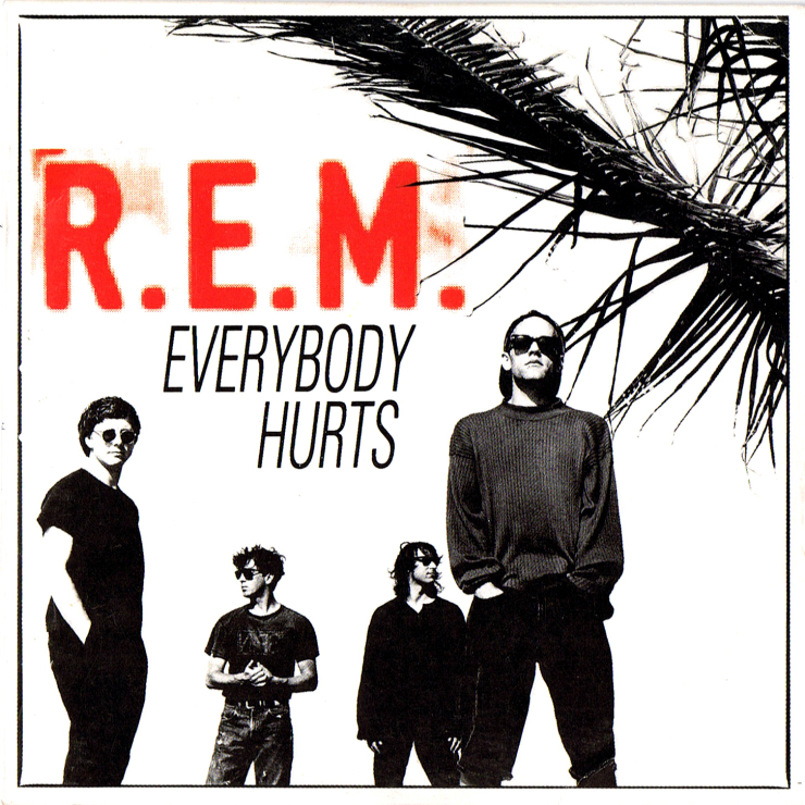 R.e.m. everybody+hurts