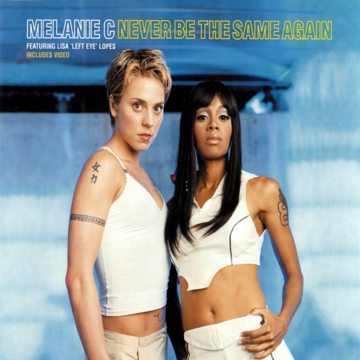Melanie c never be the same again  featuring lisa left eye lopes   cd single  frontal