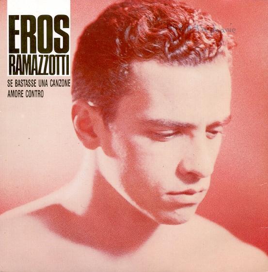 Eros ramazzotti se bastasse una canzone