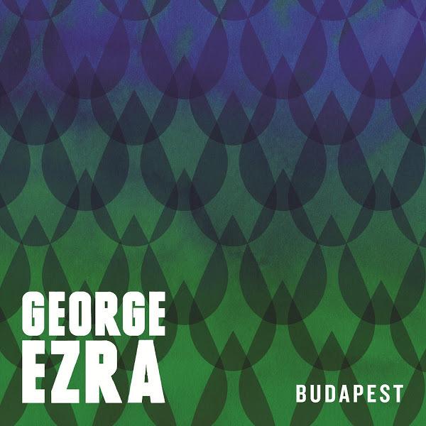 George ezra budapest s