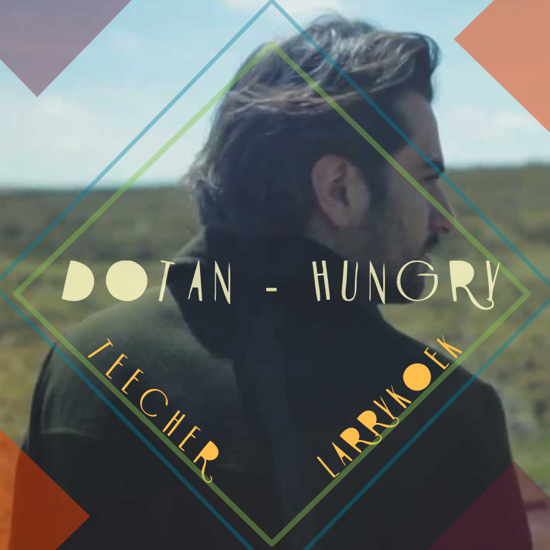 Dotan hungry s
